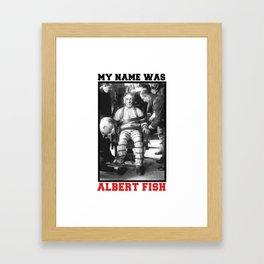 My name was Framed Art Print