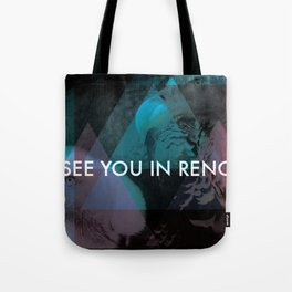 See You In Reno - Vultures Tote Bag