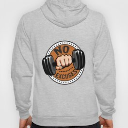 No Excuses Gym Fitness Motivational Quote Hoody