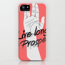Live long and prosper iPhone Case