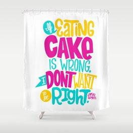 Eating Cake Shower Curtain