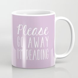 Please Go Away, I'm Reading (Polite Version) - Pink/Purple Coffee Mug
