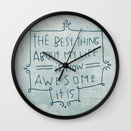The Best Thing Wall Clock