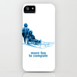 - more fun to compute - iPhone Case