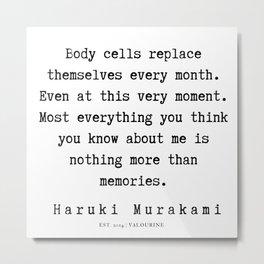 59 |  Haruki Murakami Quotes | 190811 Metal Print
