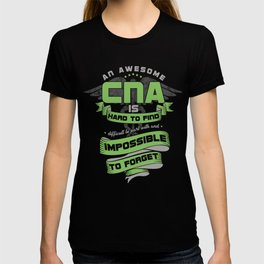 3bf911e631 Awesome CNA Nursing Assistant Gifts Impossible To Forget T-shirt