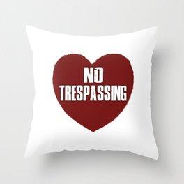 No Trespassing Throw Pillow