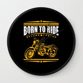 Born to ride - Motorcyclist Motorcycle Wall Clock