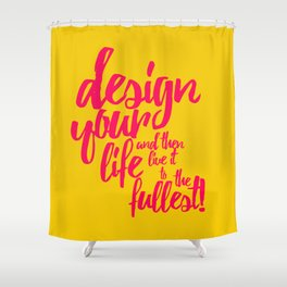 A FULL LIFE Shower Curtain