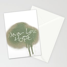 Never lose hope Stationery Cards