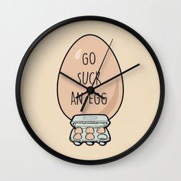 Go Suck An Egg Wall Clock