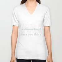 "fangirl V-neck T-shirts featuring ""Professional fangirl..."" by The Wandering House"
