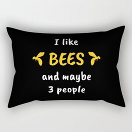 I Like Bees And Maybe Three People Rectangular Pillow
