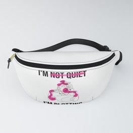 I am not quiet, i am plotting Fanny Pack
