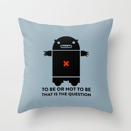 To be or not to be_blue Throw Pillow