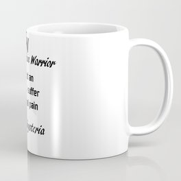 Chronic Pain Coffee Mug