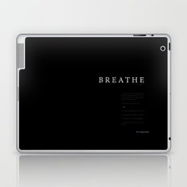 Breathe. A PSA for stressed creatives. Laptop & iPad Skin