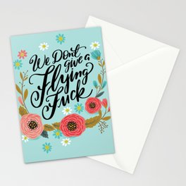 Pretty Swe*ry: We Don't Give a Flying Fuck Stationery Cards