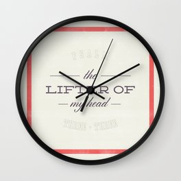 Lifter of My Head - Psalm 3:3 Wall Clock