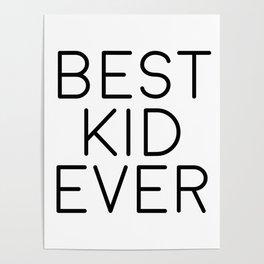 Best Kid Ever, Wall Print, Nursery Print, Nursery Art Poster