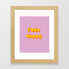 Fake Happy Framed Art Print