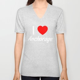 I Love ANCHORAGE  Pride Country Vacation T Shirt Unisex V-Neck