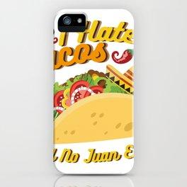 Tacos No Juan Ever Cinco De Mayo Party iPhone Case