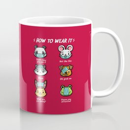 How not to wear a face mask  animals cute funny Coffee Mug