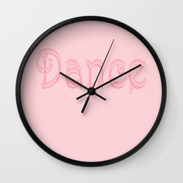 Just One Word: Dance Wall Clock