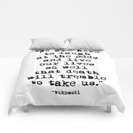 Charles Bukowski Quote Laugh Comforters