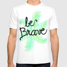 Be Brave MEDIUM White Mens Fitted Tee