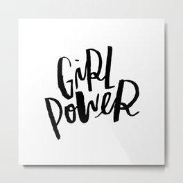 Brush Lettered Girl Power Metal Print