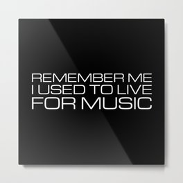 Remember Me Metal Print