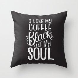 COFFEE BLACK LIKE MY SOUL Throw Pillow