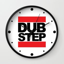 Dubstep Rave Quote Wall Clock