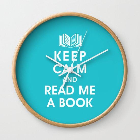 Keep Calm and Read Me A Book Wall Clock