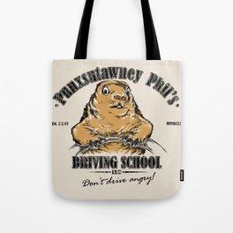 Punxsutawney Phil's Driving School Tote Bag