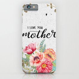 Love mother iPhone Case