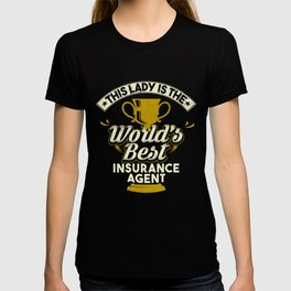 This Lady Is The World's Best Insurance Agent T-shirt