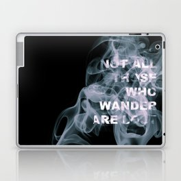 Smoke Quote Laptop & iPad Skin