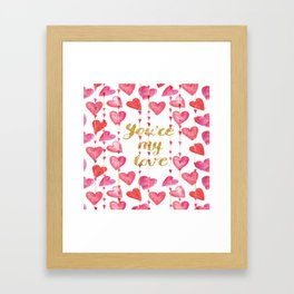 You Are My Love - Valentine Watercolor Framed Art Print