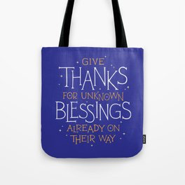 Thanks For Unknown Blessings Tote Bag