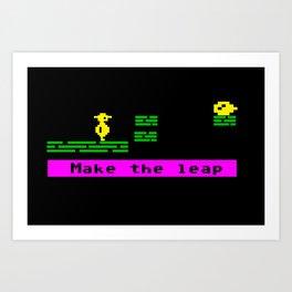 Make the leap Art Print