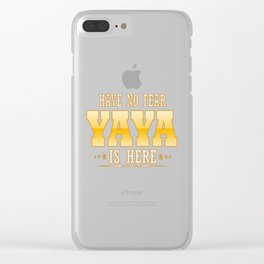 YAYA IS HERE Clear iPhone Case