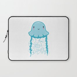 I Am Your Squishy Laptop Sleeve