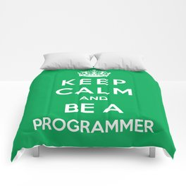 Keep Calm And Be A Programmer Comforters