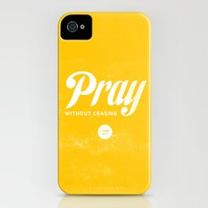 Pray Without Ceasing Slim Case iPhone (4, 4s)