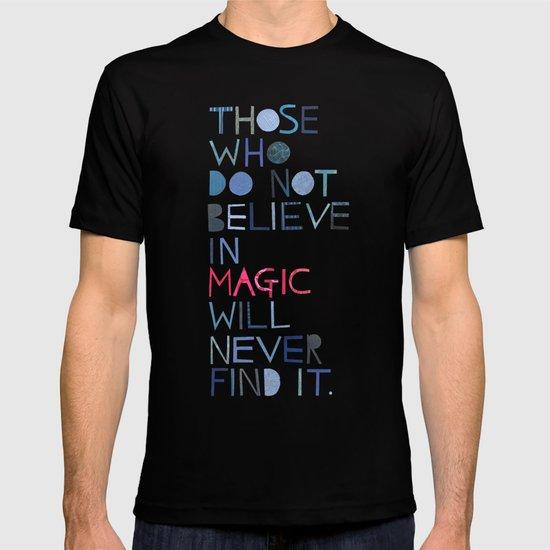 Believe in magic... T-shirt