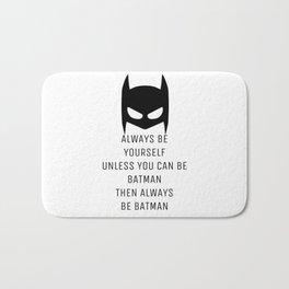 Always be BAT MAN Bath Mat