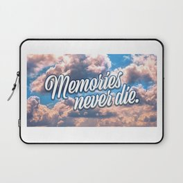 Memories never die Laptop Sleeve